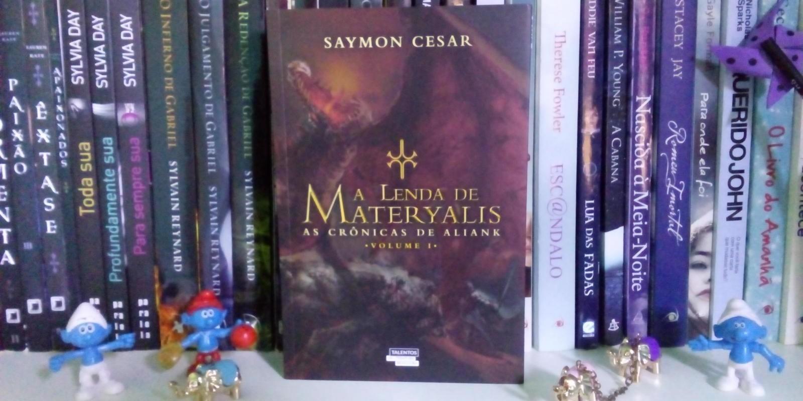 [A Lenda de Materyalis - As crônicas de Aliank  (Volume 1)]