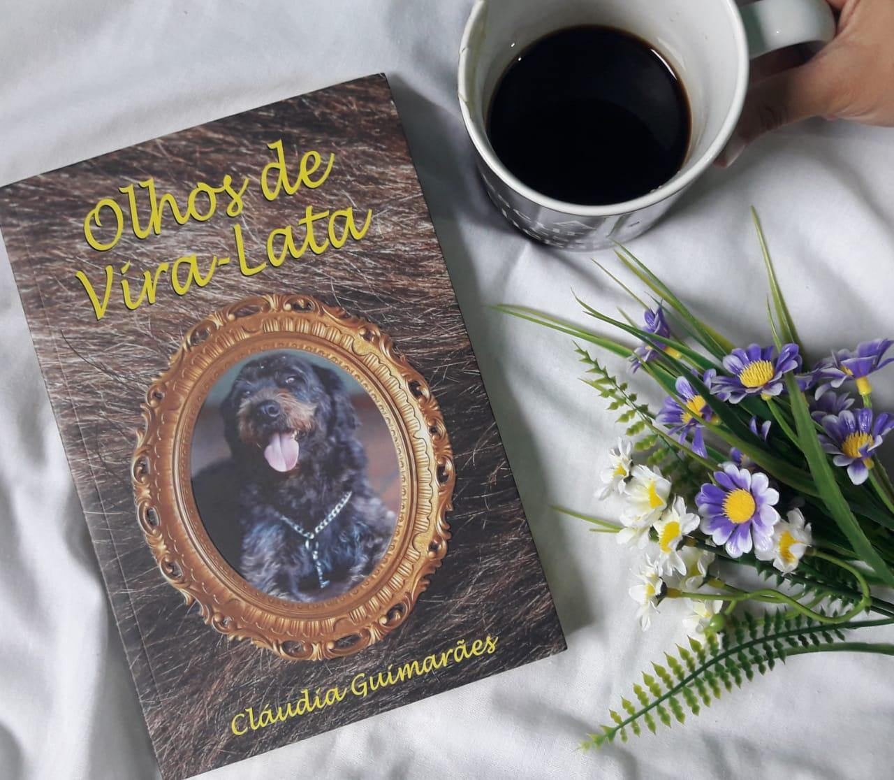 Olhos de Vira-Lata - Cláudia Guimarães